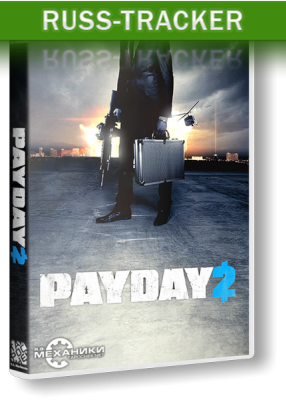 PayDay 2 - Career Criminal Edition [v 1.5.0] (2013) PC   RePack