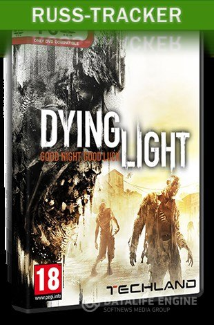 Dying Light: Ultimate Edition [Update 1] (2015) PC | RePack  скачать через торрент