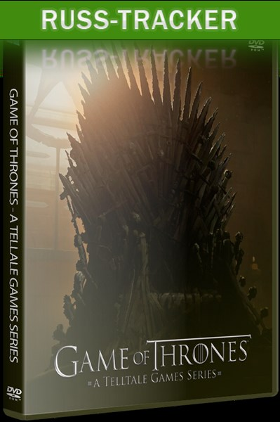 Game of Thrones - A Telltale Games Series. Episode 1 - Iron from Ice (2014) PC | RePack